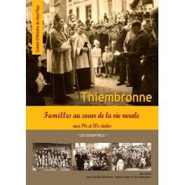 Thiembronne : familles au coeur de la vie rurale aux 19e et 20e siècles