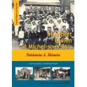 Humbert, Quilen, Saint-Michel-sous-Bois : Patrimoine & Mémoire
