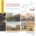 L'industrie papetière dans la Vallée de l'Aa du Moyen-Âge à nos jours