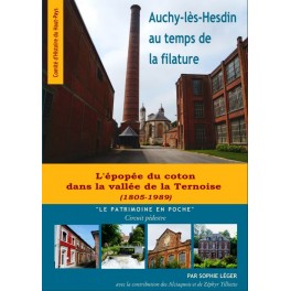 Auchy-lès-Hesdin au temps de la filature