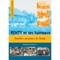 Renty et ses hameaux. Familles anciennes de Renty.