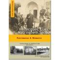 Hézecques, Lugy, Matringhem, Senlis. Patrimoine & Mémoire.