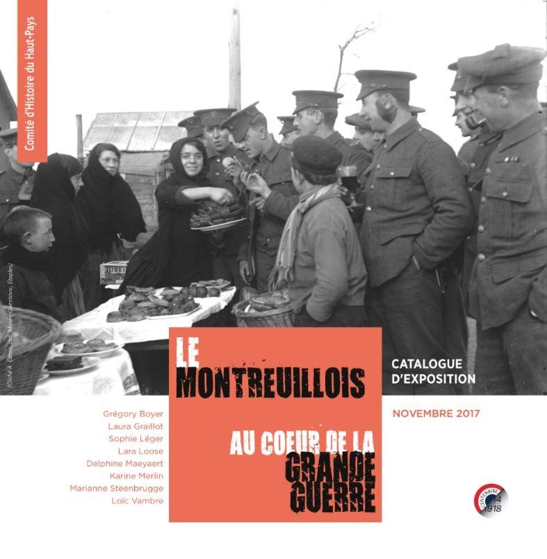 Catalogue de l'exposition Le Montreuillois au coeur de la Grande Guerre