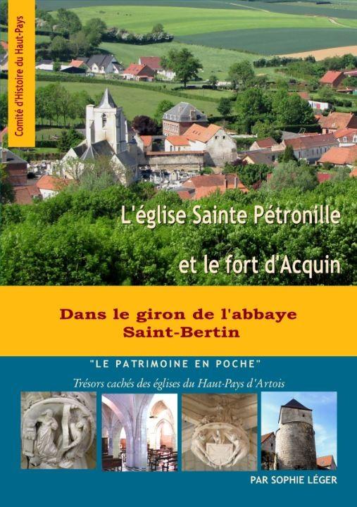 L'église Sainte-Pétronille et le fort d'Acquin